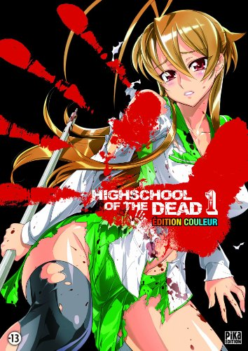 Highschool of the dead Couleur Tome 1