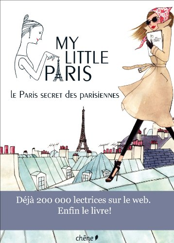 My little Paris, le Paris secret des parisiennes