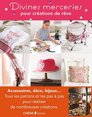 DIVINES MERCERIES POUR CREATIONS DE REVE