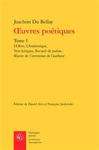 Oeuvres poétiques : Tome 1