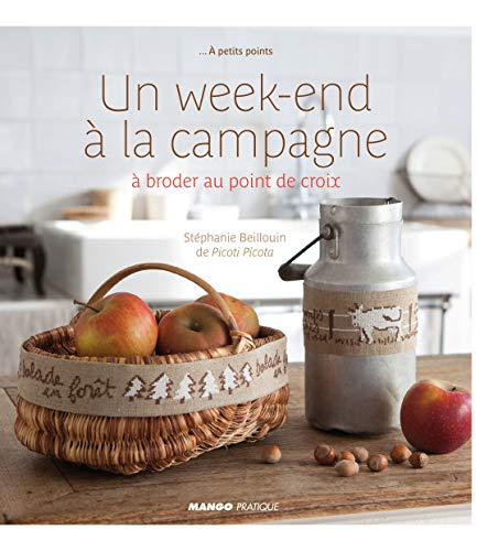 Un week-end à la campagne à broder au point de croix