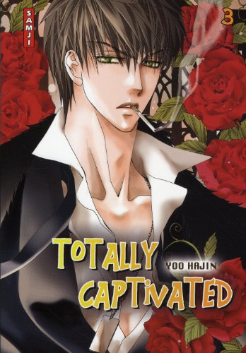 Totally Captivated, Tome 3