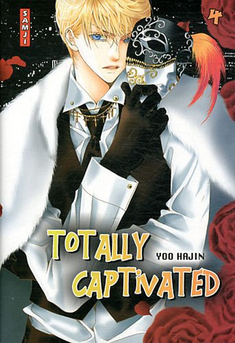 Totally Captivated, Tome 4