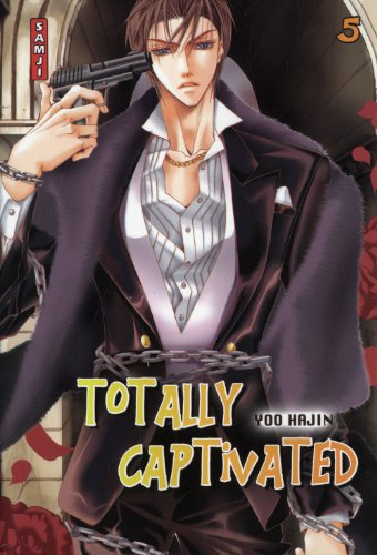Totally Captivated, Tome 5