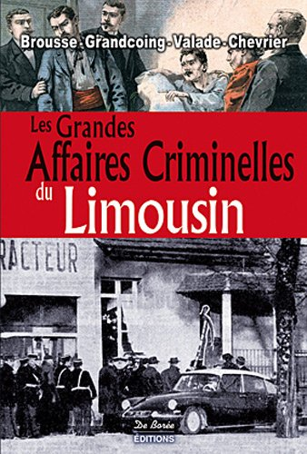 Limousin grandes affaires criminelles