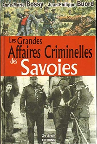 Savoies grandes affaires criminelles
