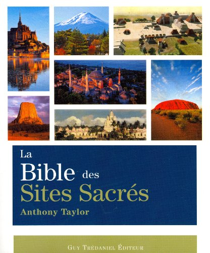 La Bible des sites sacrés