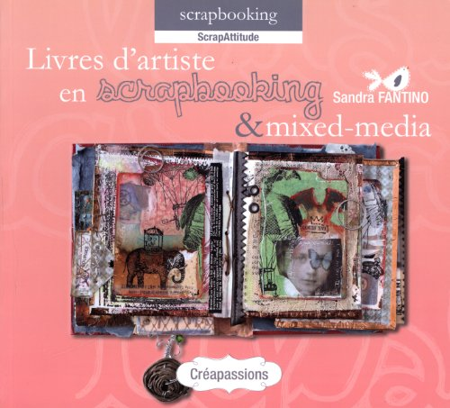 Livres d'artiste en scrapbooking et mixed-media