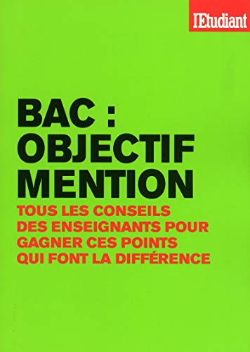 Bac objectif mention