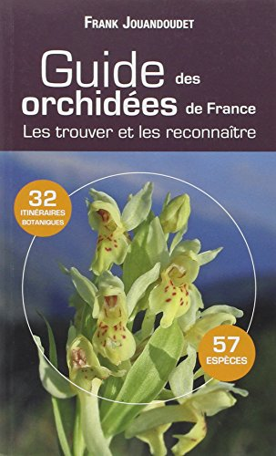 Guide des orchidées communes de France