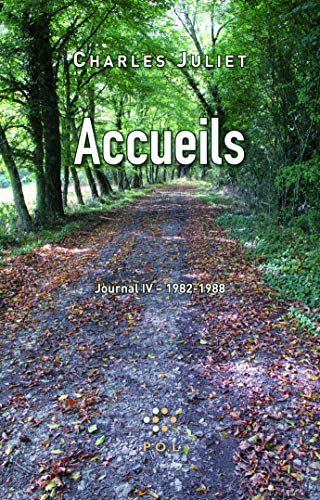 Journal : Tome 4, Accueils 1982-1988