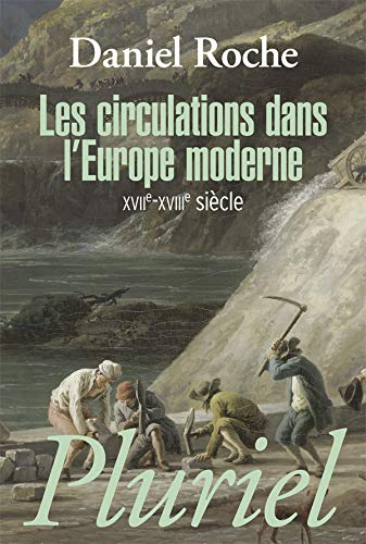 Les circulations dans l'Europe moderne