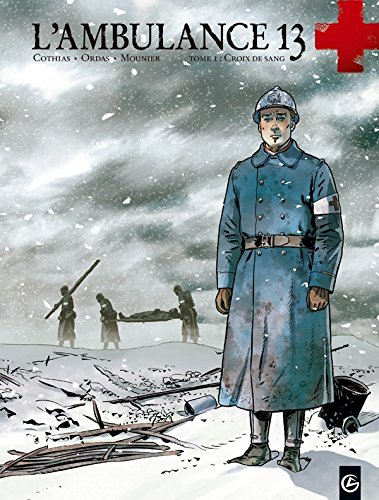 L'ambulance 13, Tome 1