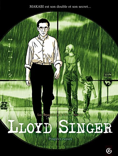 Lloyd Singer, Tome 1, Cycle 1 : Poupées russes