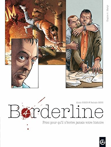 Borderline, Tome 4