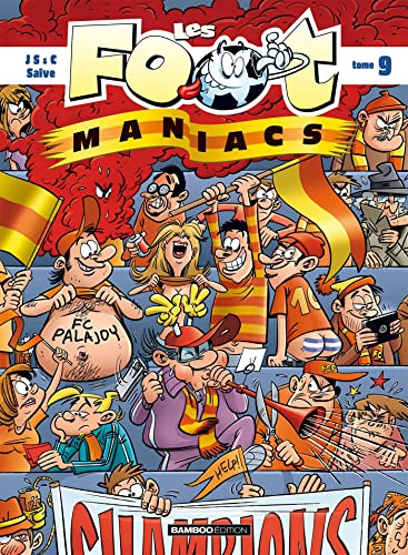 Les Footmaniacs, Tome 9