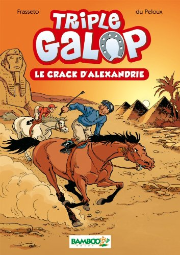 Triple galop, Tome 2