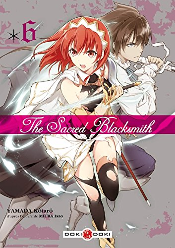 The Sacred Blacksmith, Tome 6 :