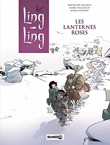 Ling Ling, Tome 2 : Les lanternes roses