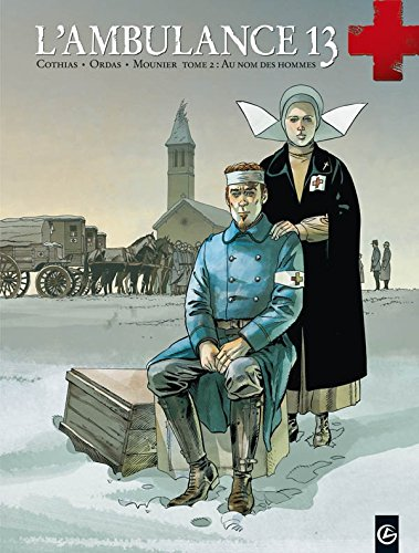 L'ambulance 13, Tome 2 :