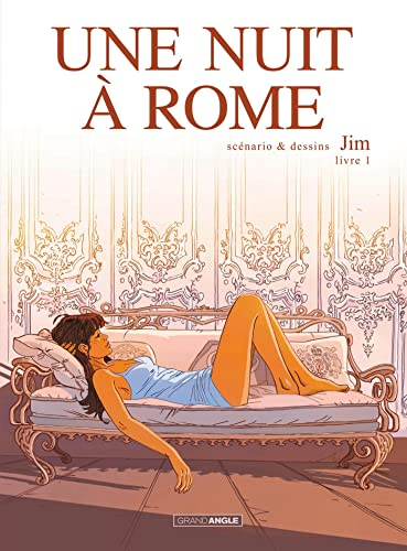 Une nuit à Rome, Tome 1, cycle 1 :