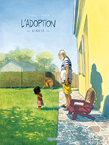 L'adoption. Tome 01, Qinaya | Monin, Arno - Ill.