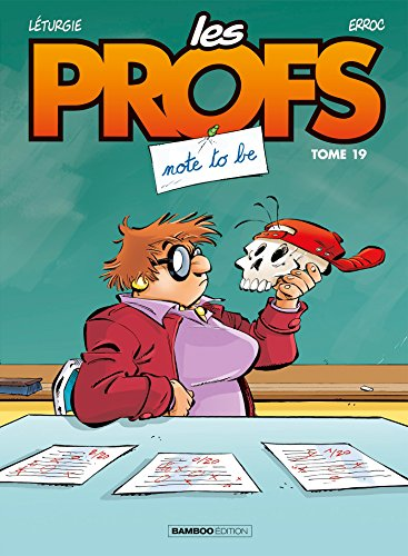 Les Profs. Tome 19, Note to be |