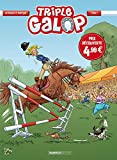 Triple galop. 1 | Rodrigue, Michel. Auteur