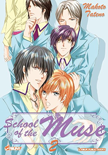 School of the muse, Tome 2