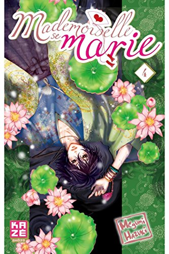 Mademoiselle se marie, Tome 4 :