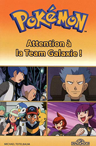 Pokémon : Attention à la Team Galaxie !