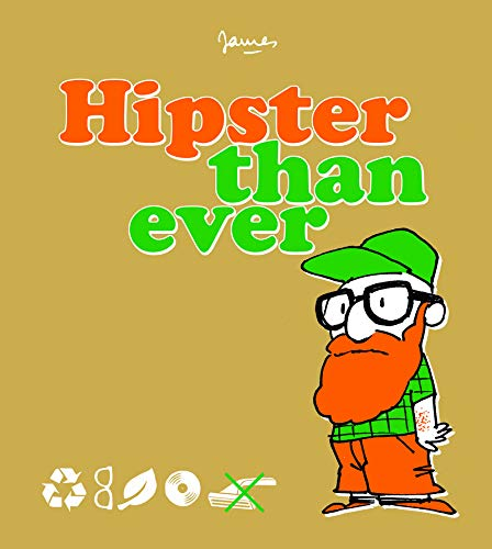 Hipster than ever | James