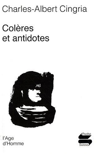 Colères et antidotes : Anthologie