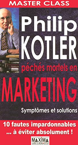Master class : péchés mortels en marketing : Symptômes et solutions