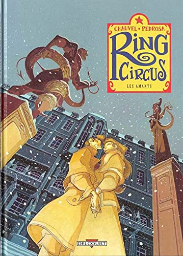 Ring Circus, tome 3 : Les Amants