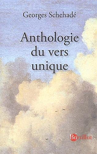 Anthologie du vers unique