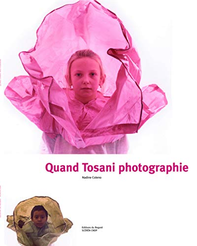 Quand Tosani photographie