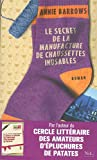 secret de la manufacture de chaussettes inusables (Le) : roman | Barrows, Annie. Auteur