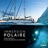 Immersion polaire Under The Pole II : 21 mois d'exploration au Groenland | PERIE-BARDOUT Emmanuelle