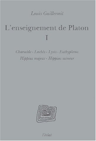 L'Enseignement de Platon, volume 1
