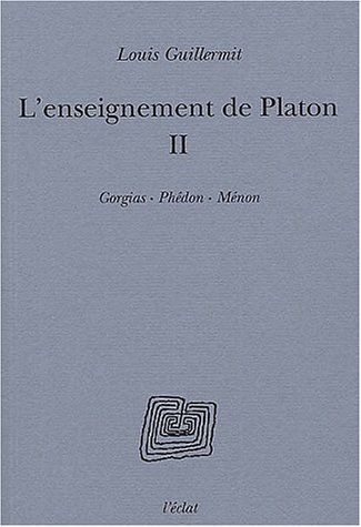 L'Enseignement de Platon, volume 2