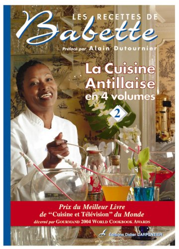 La cuisine antillaise : Volume 2