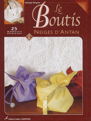 Le Boutis : Volume 4, Neiges d'antan
