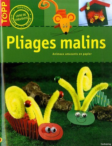 Pliages malins