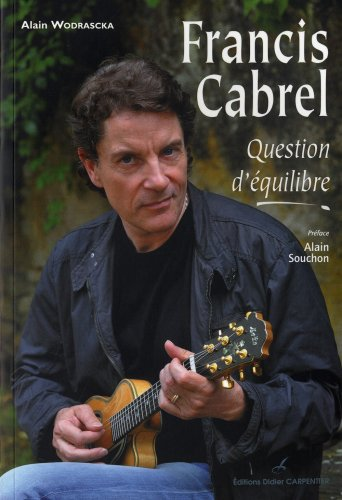Francis Cabrel : Question d'équilibre