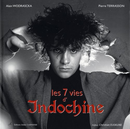 Les 7 vies d'Indochine