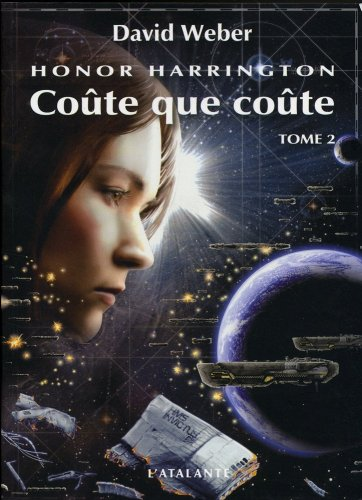 Honor Harrington, tome 11 : Coûte que coûte II