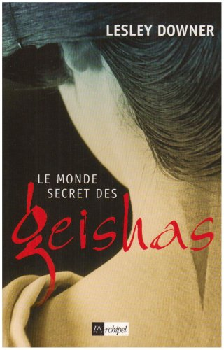 Le monde secret des geishas
