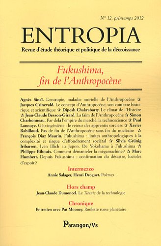 Entropia, N° 12, printemps 2012 : Fukushima, fin de l'anthropocène