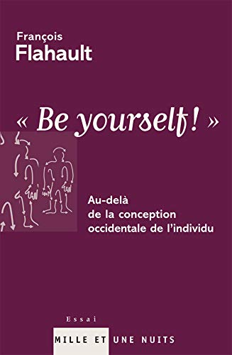 Be yourself ! : Au-delà de la conception occidentale de l'individu